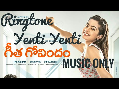 Yenti Yenti Song | Music Only Ringtone | Geeta Govindam | Free Download