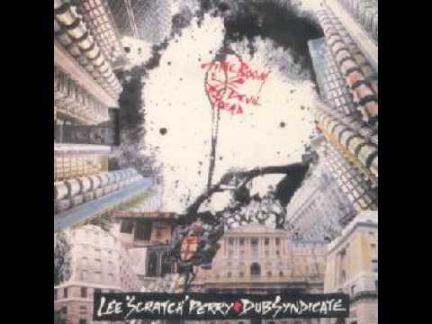 Lee 'Scratch' Perry & The Dub Syndicate - Time Boom X De Devil Dead