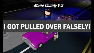 ROBLOX | Mano County Civilian | GOT PULLED OVER FALSELY!