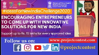 Ideas for New India Challenge (2020) I MSME Contest
