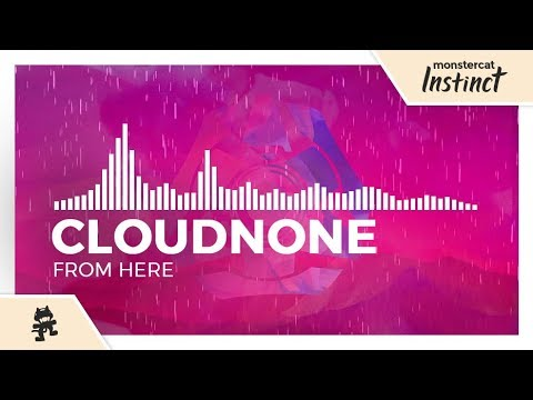 CloudNone - From Here [Monstercat Release]