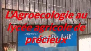 L'Agroécologie par les lycéens de Précieux