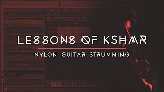Lessons of KSHMR: Nylon Guitar Strumming