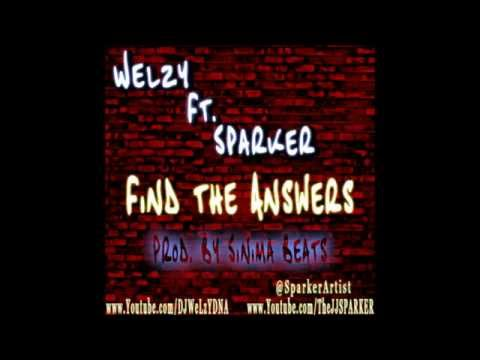 WeLzY Ft. Sparker - Find The Answers (Prod. By SINIMA BEATS)