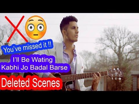 deleted-scenes-of-i'll-be-wating-kabhi-jo-badal-barse