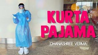 Kurta Pajama | Dhanashree Verma | Dance | Tony Kakkar