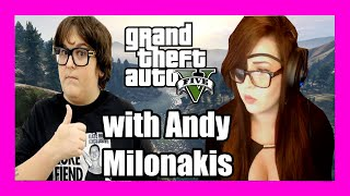 GTA V with Andy Milonakis