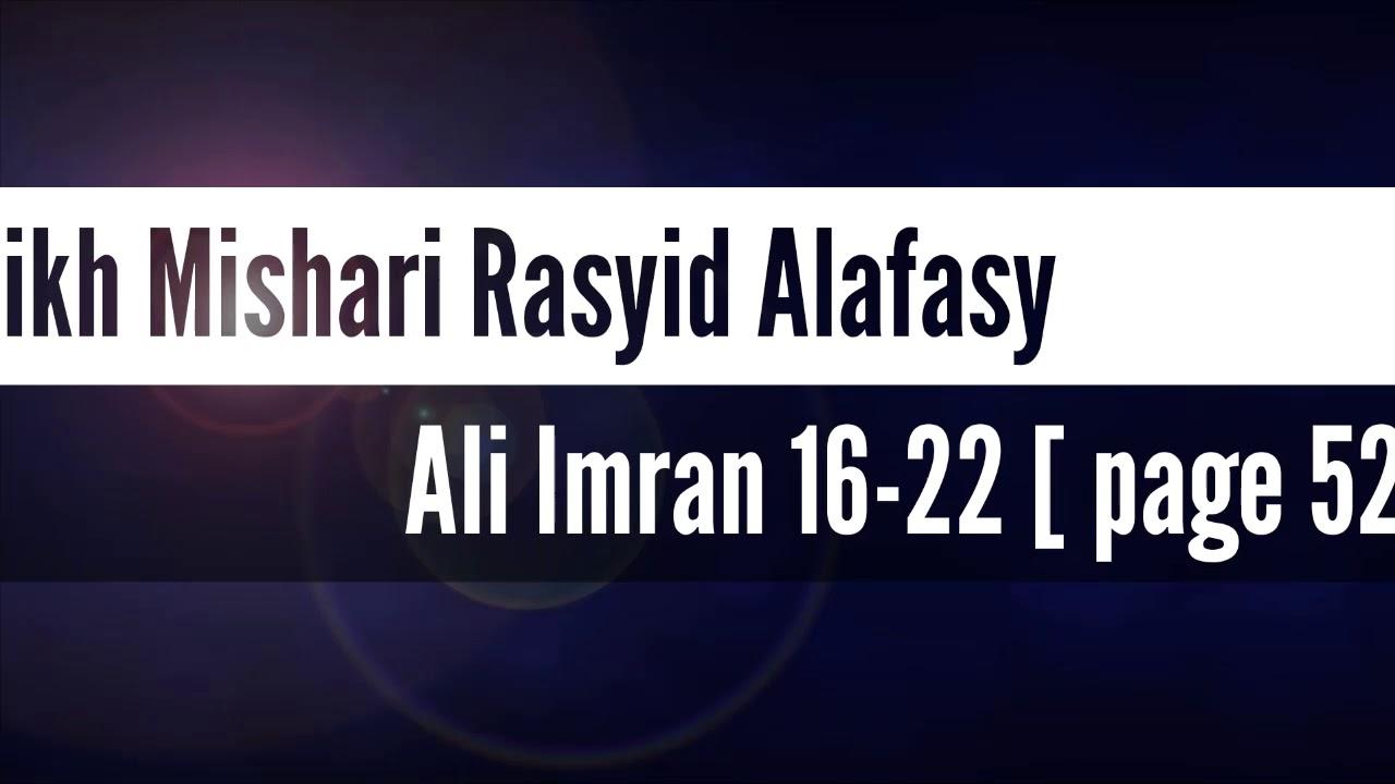 Q.S. Ali Imran 16-22 (Hal 52)~Mishari Rasyid Alafasy - Juz 3