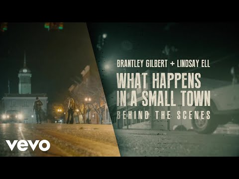 Brantley Gilbert, Lindsay Ell - What Happens In A Small Town (Behind The Scenes)