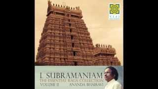 Marivere - Anandabhairavi - L. Subramaniam