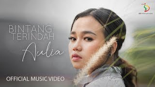 Aulia - Bintang Terindah | Official Music Video
