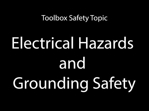 Toolbox Topic Electrical Hazards And Grounding Safety