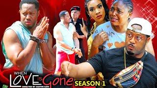 WHEN LOVE IS GONE SEASON 1-(Trending New Movie)Mike Ezuruonye 2021 Latest Nigerian New Movie Full HD