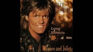 Blue System - Romeo & Juliet Long Version
