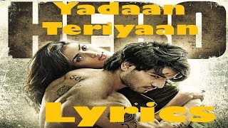 Yadaan Teriyaan Full song with lyrics Lyrics | Rahat Fateh ali khan