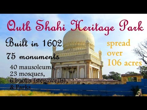 Qutb Shahi Tombs - Qutb Shahi Heritage Park   Hyderabad   Telangana Tourism
