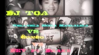 Dj Toa - Nhlanhla Nciza Mahlalela vs Gongo vs DEV ft Drake