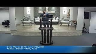 Culto Mayor Igl CDPC Dorado P.R. 5/30/2021 Pastores Daniel y Daisy Peña