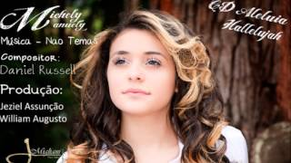 Michely Manuely - Não Temas - CD Aleluia Hallelujah