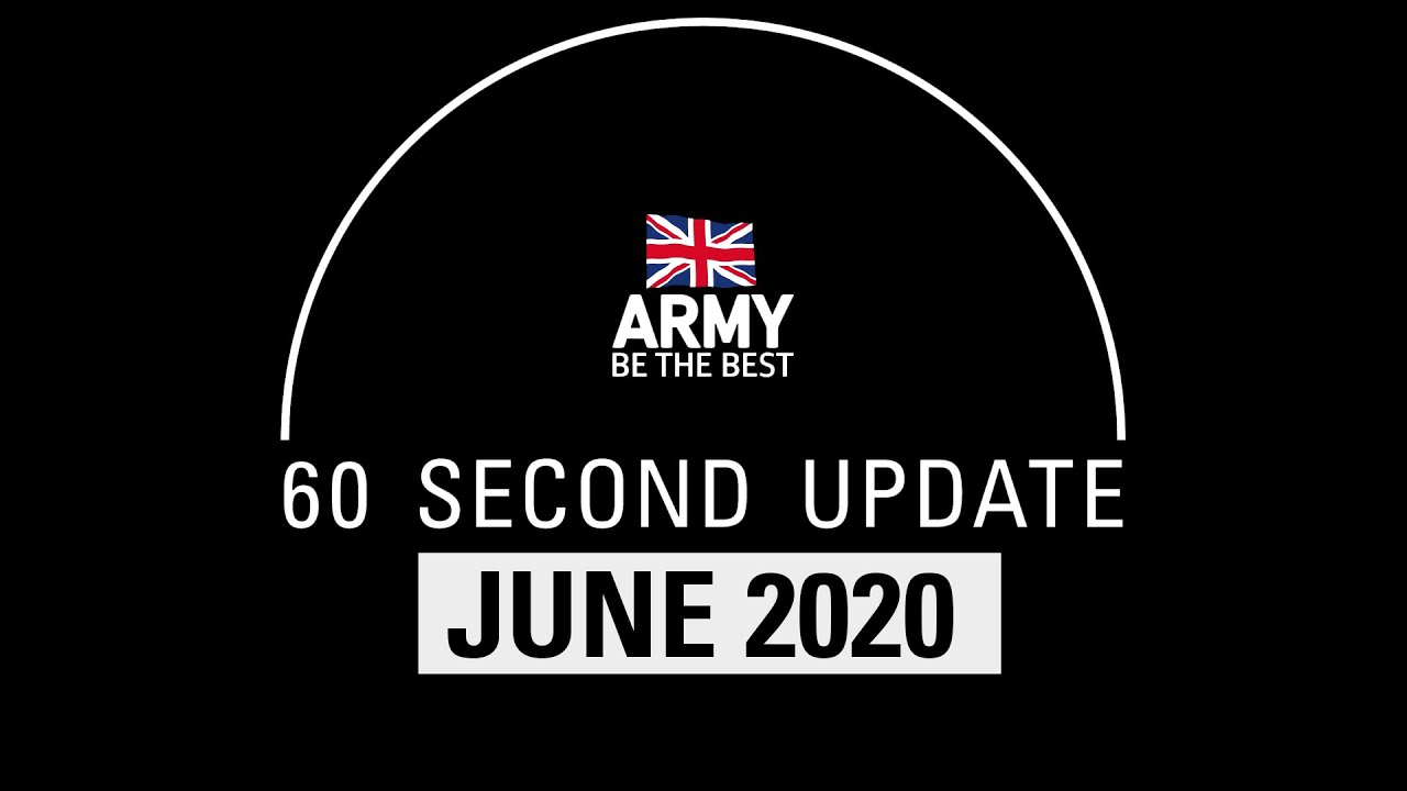 60 Second Update | July 2020 | British Army