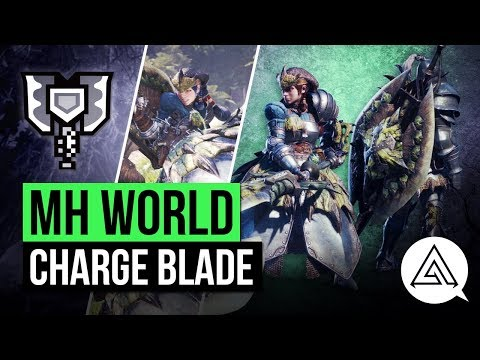 Monster Hunter World | Charge Blade In Depth Gameplay