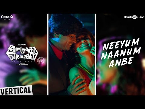 imaikkaa-nodigal-|-neeyum-naanum-anbe---full-vertical|-vijay-sethupathi,-nayanthara-|-hiphop-tamizha