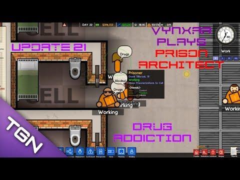 Prison architect - Update 21 - Drug addiction