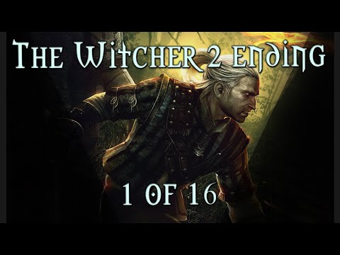 The Witcher 2 - Assassins of Kings Ending (1 of 16 possible endings)