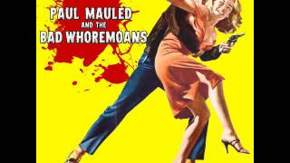 Video What Kind Of Father Are You? - Paul Mauled and the Bad Whoremoans download MP3, 3GP, MP4, WEBM, AVI, FLV Mei 2018