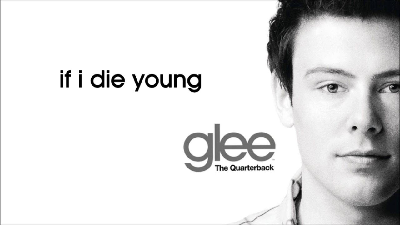 if i die young glee cast version