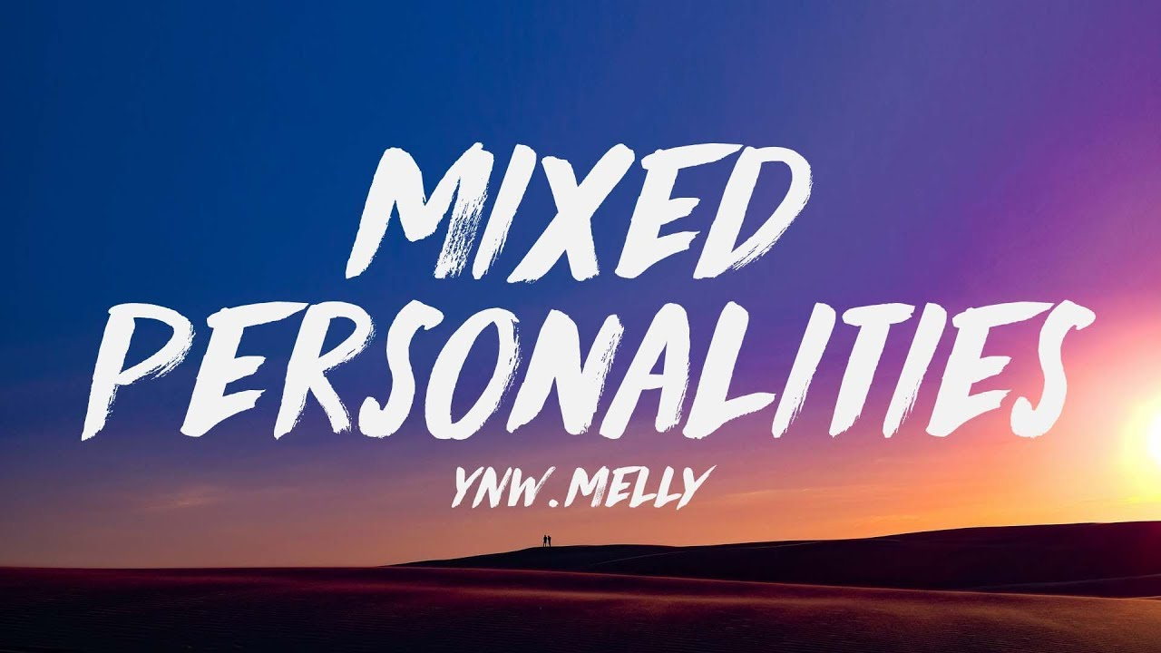 YNW Melly ft  Kanye West - Mixed Personalities (Lyrics) ♪