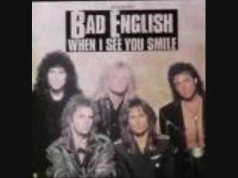 Bad English- When i see You Smile Lyrics