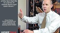 Episode 34. Chuck Denny - Pres. & C.E.O. (KY/TN), National City Bank - MoxieTalk with Kirt Jacobs