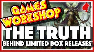 Games Workshop - The Truth Behind Limited Releases