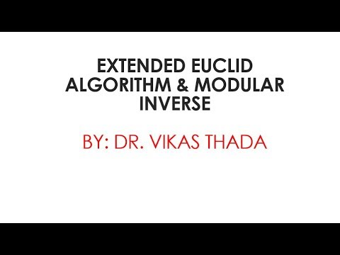 Extended Euclidean Algorithm for GCD in Cryptography and Network security in Hindi. from YouTube · Duration:  17 minutes 2 seconds