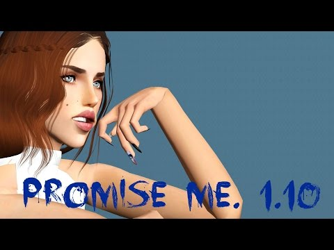 Promise Me. Ep.10. He's after you (sims 3 series)