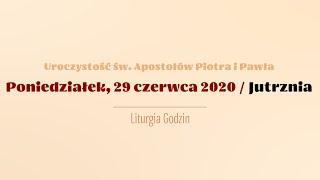 #Brewiarz | 29 czerwca 2020 | św. Apostołów Piotra i Pawła | Jutrznia