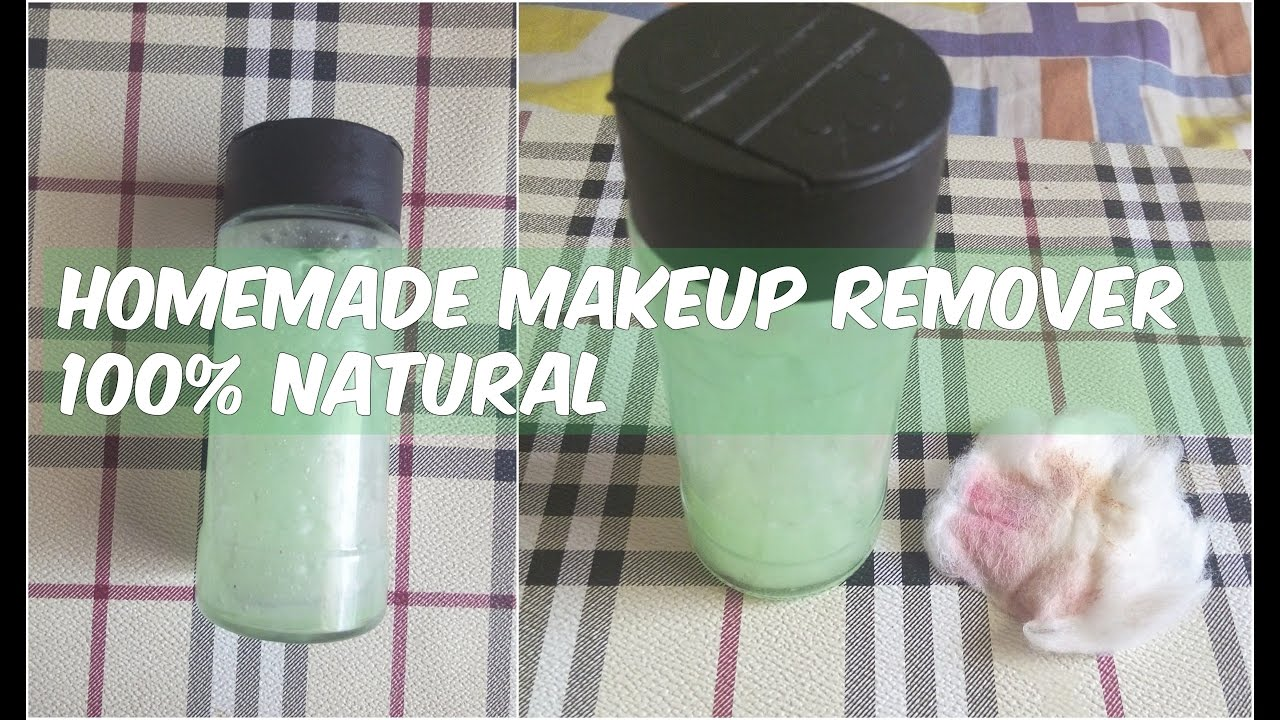DIY Makeup Remover | Homemade Natural, Best Eye, Mascara Organic ...