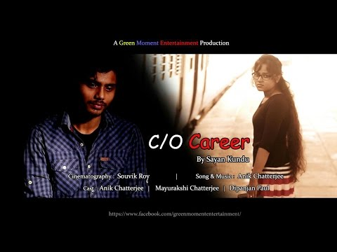 ~:C/o Career:~ Bengali Short Film (HD) 2016 II Eng Sub II