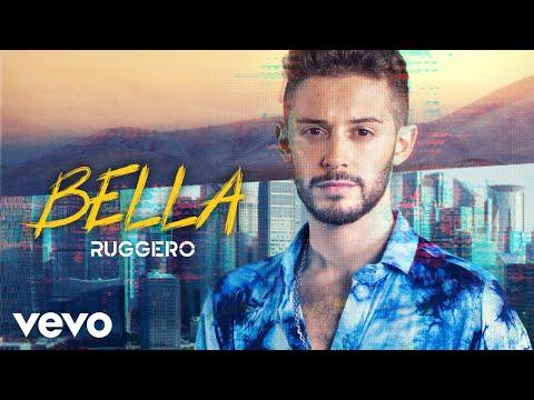 RUGGERO – Bella