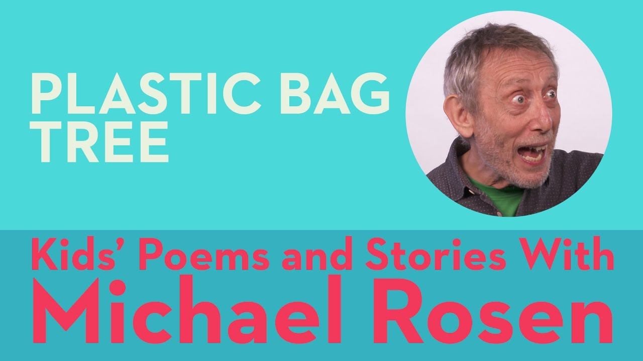 Plastic Bag Tree | POEM | Kids' Poems and Stories With Michael Rosen