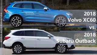 2018 Volvo XC60 vs 2018 Subaru Outback (technical comparison)
