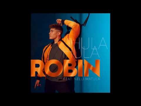 Robin ft. Nelli Matula - Hula hula