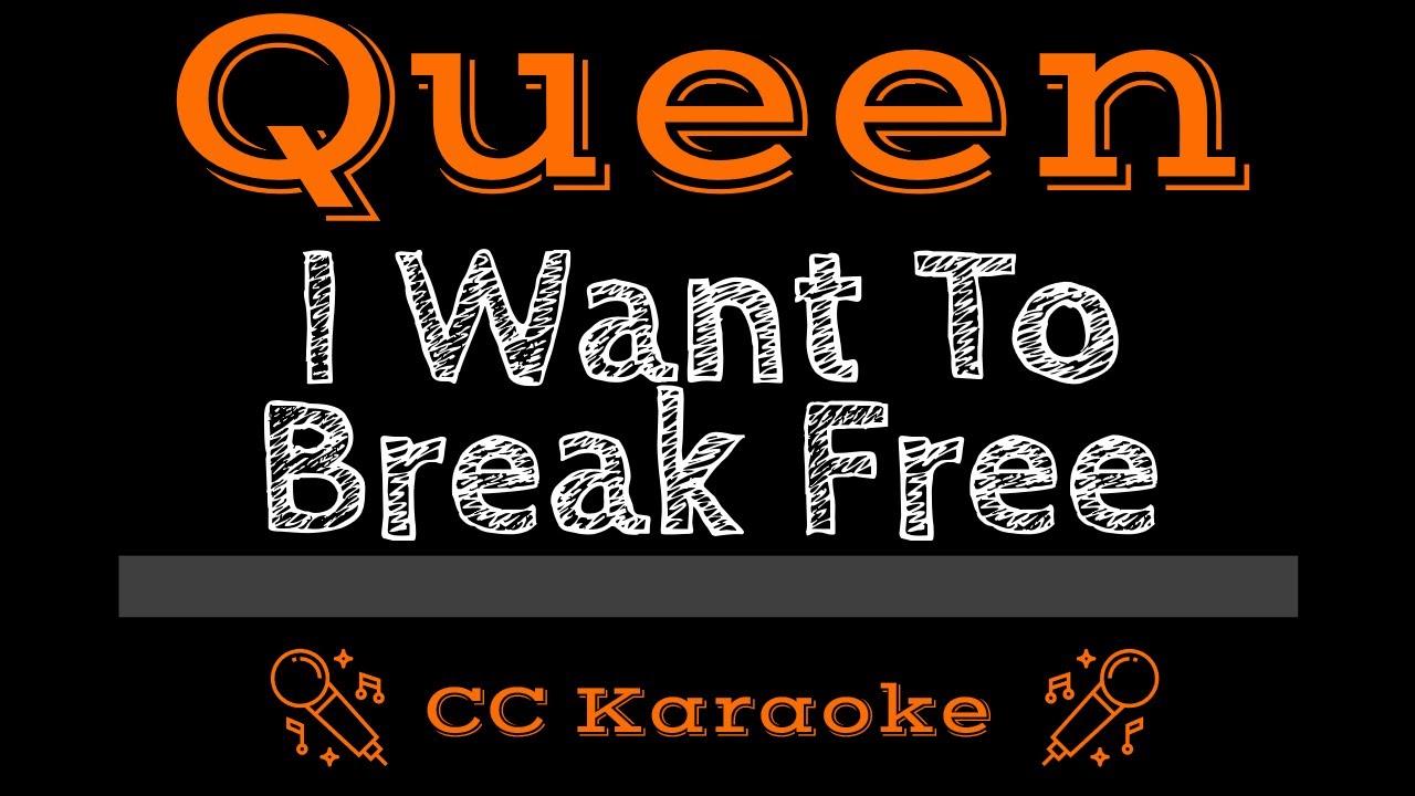 i want to break free lyrics karaoke