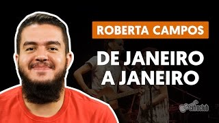 De Janeiro A Janeiro - Roberta Campos e Nando Reis (aula de violão)