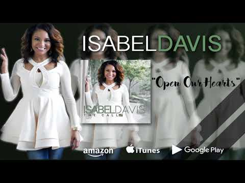 Isabel Davis - Open Our Hearts