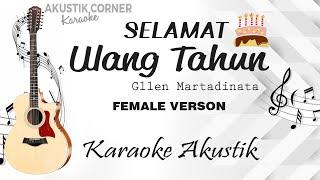 Download lagu Selamat Ulang Tahun  - Gllen (Karaoke Akustik Versi  Cewek)