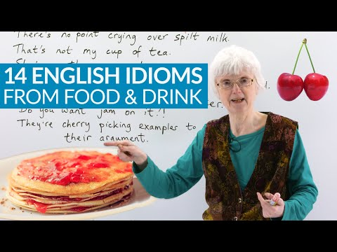 14 ENGLISH IDIOMS & SAYINGS from food & drink