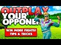OUTPLAY YOUR OPPONENTS & WIN MORE FIGHTS! | TIPS & TRICKS | FORTNITE BATTLE ROYALE