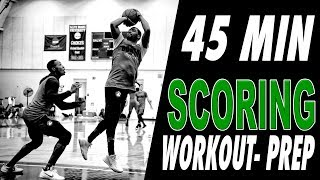 45 Minute Free Basketball SCORING Workout - PREP Series